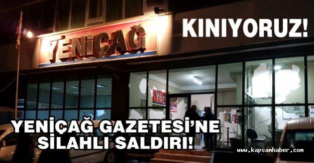 Yeniçağ Gazetesi'ne Silahlı Saldırı