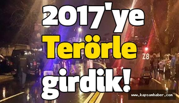 2017'ye Terörle girdik!