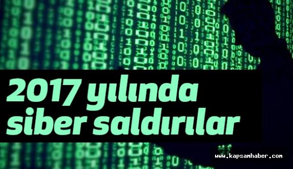 2017 Yılında Siber Saldırılara Dikkat