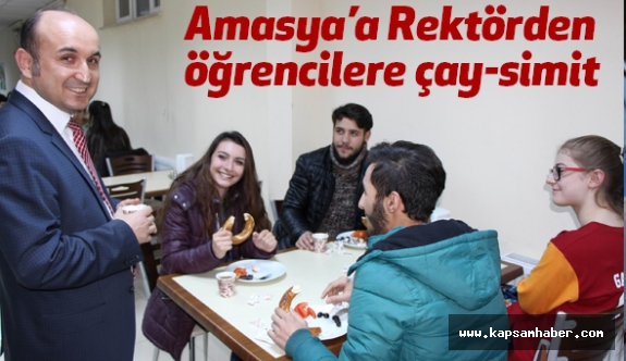 Amasya'da Rektörden öğrencilere çay-simit