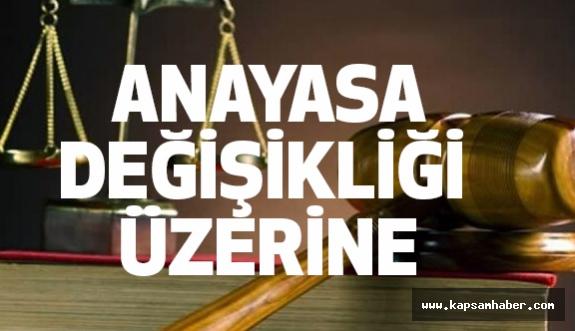 Anayasa Değişikliği Üzerine