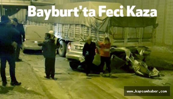 Bayburt'ta Feci Kaza: 3 ölü, 4 yaralı