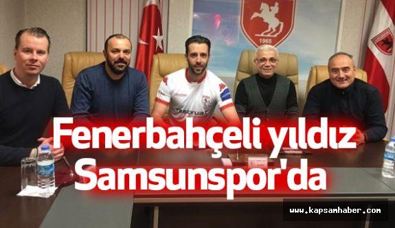 Fenerbahçeli yıldız Samsunspor'da