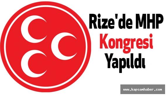 Rize'de MHP Kongresi Yapıldı