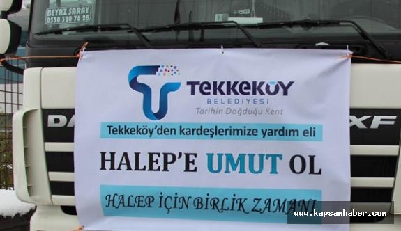 Tekkeköy Belediyesi 4 TIR Yardımı Halep'e Uğurlandı