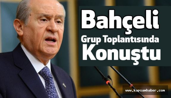 MHP Lideri Devlet Bahçeli, Grup Toplantısında Konuştu