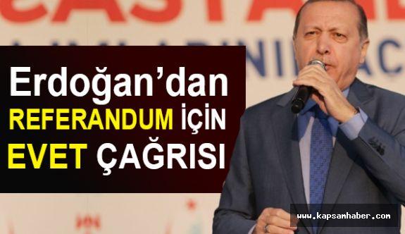 Erdoğan'dan Referandum İçin Çağrı!