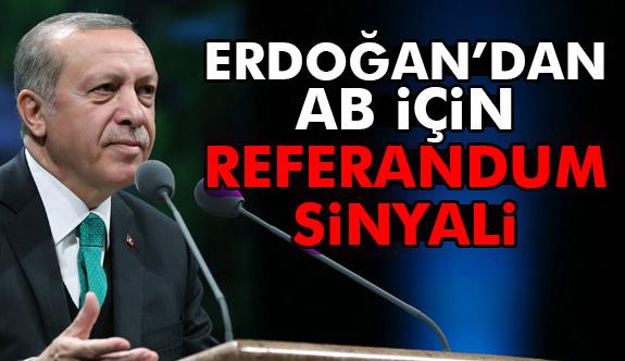 Erdoğan: AB İçin referandum İşareti