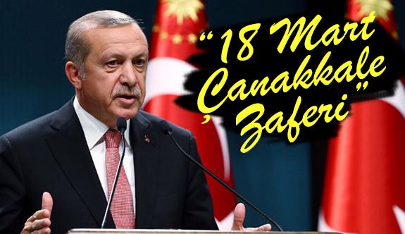 """Erdoğan'dan """"18 Mart Çanakkale Zaferi"""" mesajı"""