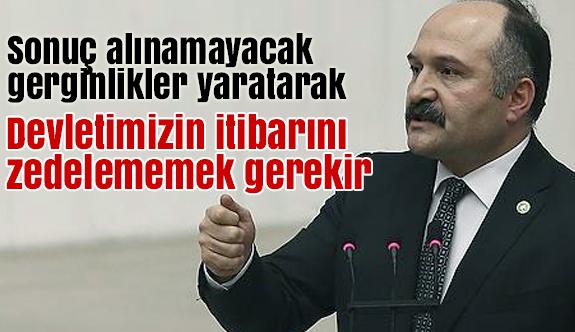 """Erhan Usta: """"Devletimizin İtibarı Zedelenmemeli"""""""