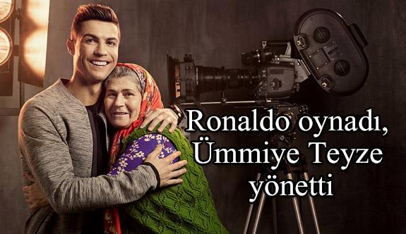 Ronaldo oynadı, Ümmiye Teyze yönetti