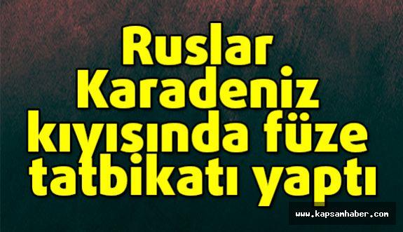 Ruslar Karadeniz kıyısında füze tatbikatı yaptı