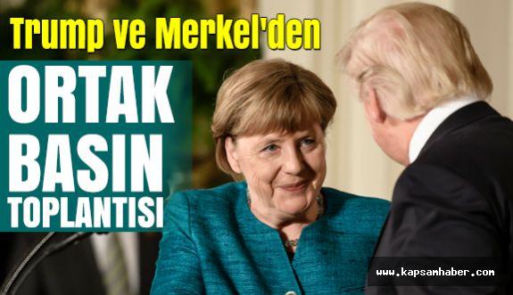 Trump ve Merkel'den ortak basın toplantısı