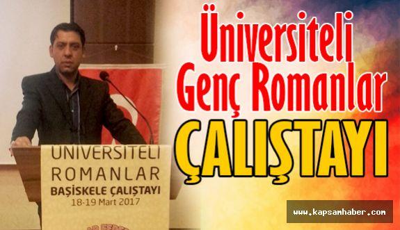 Üniversiteli Genç Romanlar Çalıştay Düzeledi