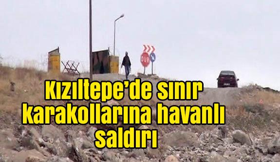 Kızıltepe'de sınır karakollarına havanlı saldırı