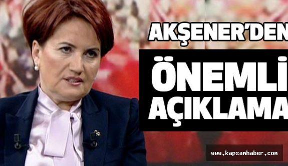 Meral Akşener'den önemli Açıklama!