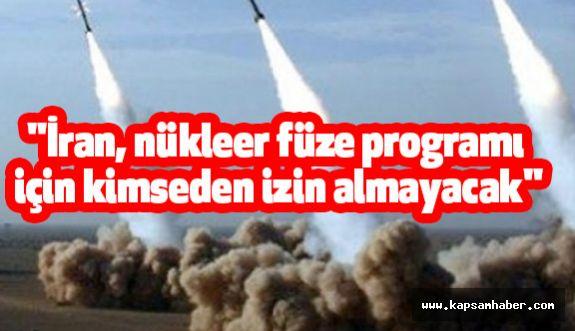 """Ruhani: """"İran, nükleer füze programı için kimseden izin almayacak"""""""