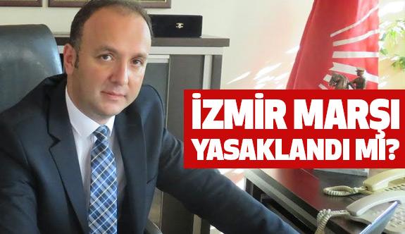 Samsun'da İzmir Marşı Yasaklandı mı?