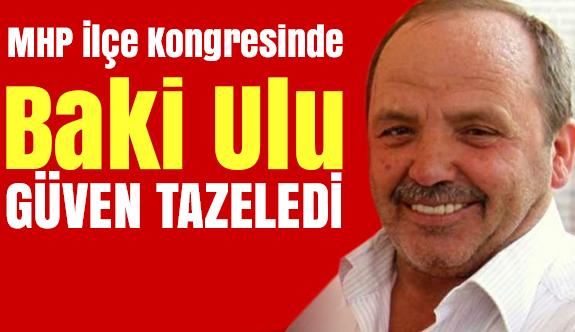 Saruhanlı MHP İlçe Başkanı Baki Ulu Güven Tazeledi