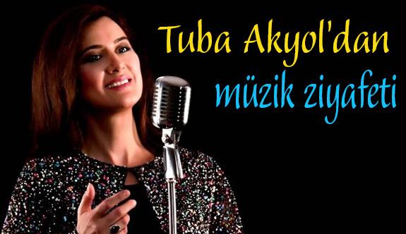 Tuba Akyol'dan müzik ziyafeti