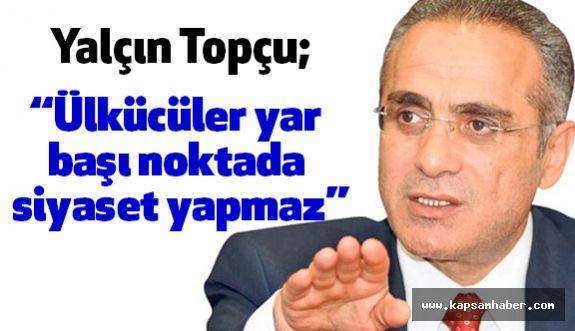 """""""Ülkücülerin duruşunu büyük Türk Milleti takdirle hafızasına almıştır"""""""