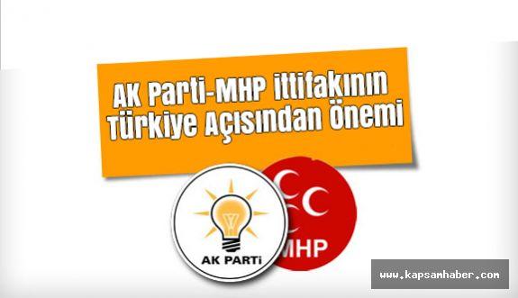 AK Parti-MHP ittifakının Türkiye Açısından Önemi