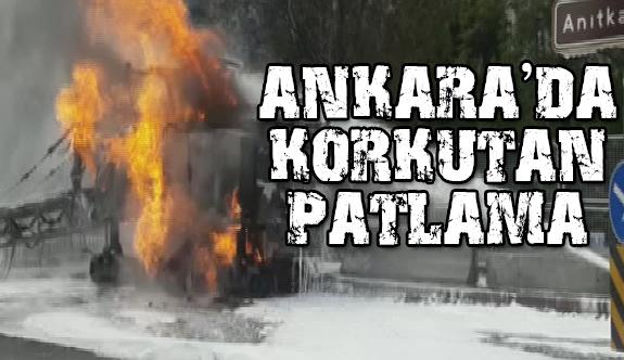 Ankarada korkutan patlama