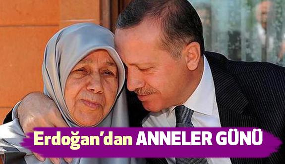 """Erdoğan'dan """"Anneler Günü"""""""