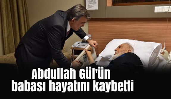Eski Cumhurbaşkanı Abdullah Gül'ün Acı Günü