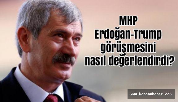 MHP  Erdoğan-Trump görüşmesini nasıl değerlendirdi?