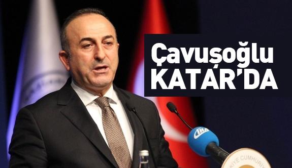 Bakan Çavuşoğlu Katar'da