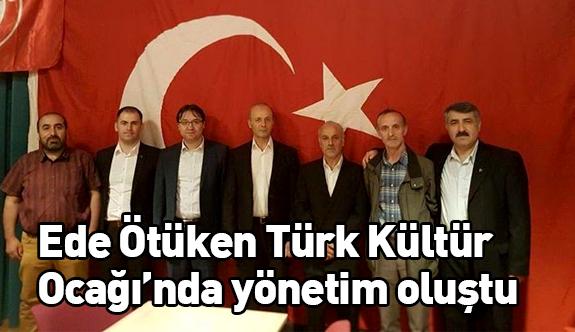 Ede Ötüken Türk Kültür Ocağı'nda yeni yönetim...