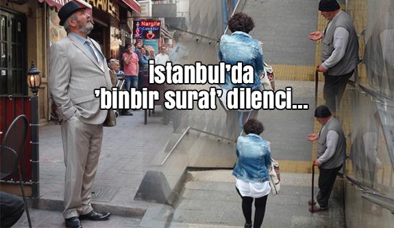 "İstanbul'da ""binbir surat"" dilenci..."