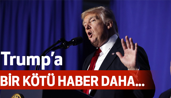Trump'a bir kötü haber dehe...