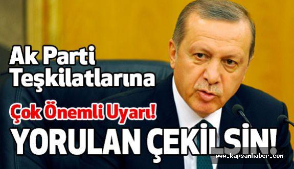 Ak Parti Teşkilatlarına Flaş Uyarı!