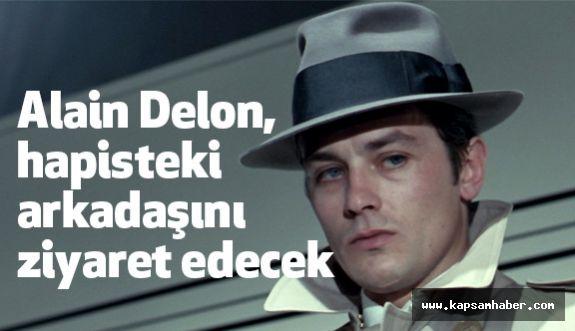 Alain Delon, hapisteki arkadaşını ziyaret edecek
