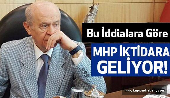Bu İddialara Göre MHP İktidar!
