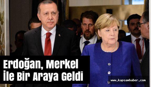 Cumhurbaşkanı Erdoğan, Merkel İle Bir Araya Geldi