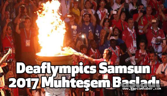 Deaflympics Samsun 2017 Muhteşem Başladı