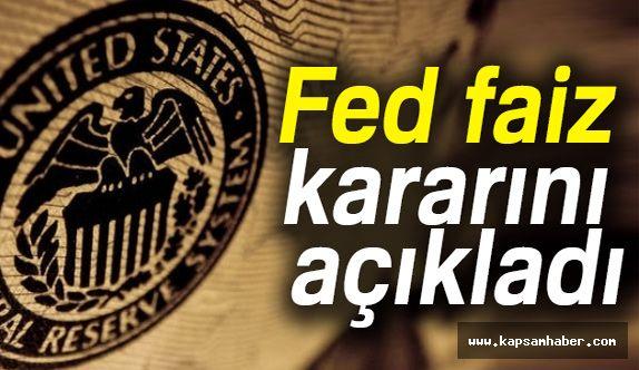 Fed'in Faiz kararı Ne Oldu?