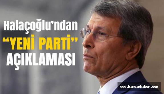 Yusuf Halaçoğlu'ndan Yeni Parti Açıklaması