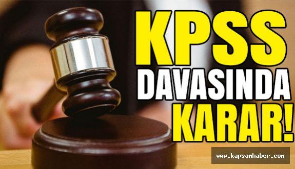 KPSS davasında karar!