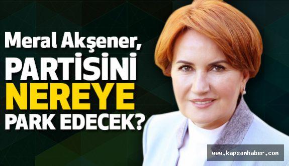 Meral Akşener ve Siyasi Rota...