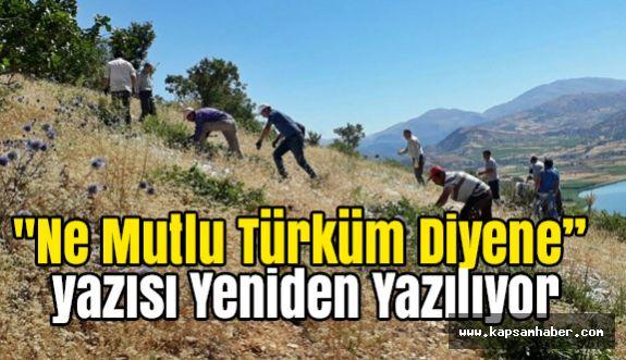 """""""Ne Mutlu Türküm Diyene"""" Yazısı Yeniden Yazılıyor"""