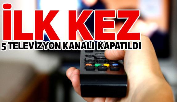 RTÜK 5 Televizyon Kanalını Kapattı!