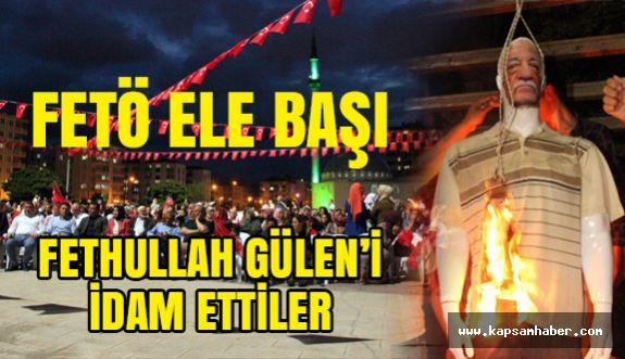 Samsun'da Fethullah Gülen'i İdam Ettiler