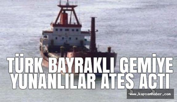 Türk Bayraklı Gemiye Aeş Açıldı