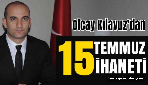 Ülkü Ocakları Genel Başkanı Kılavuz'dan 15 Temmuz Açıklaması