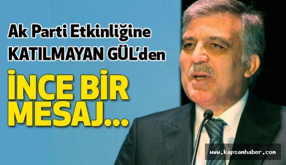 Abdullah Gül'den İnce Bir Mesaj!