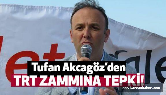 CHP'li Akcagöz'den TRT Zammına Tepki